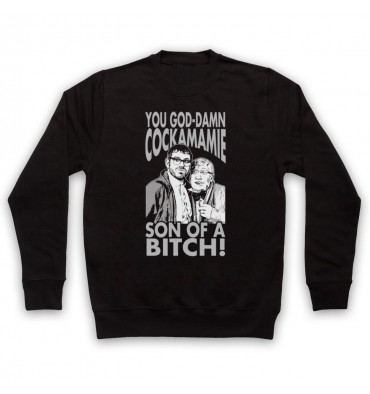 Angelos & Barry You God-Damn Cockamamie Son Of A Bitch! Sweatshirt