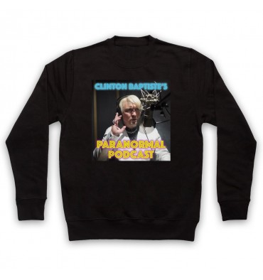 Clinton Baptiste's Paranormal Podcast Sweatshirt