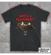 Who's A Psychopath? Mandy Tyson Eggs T-Shirt