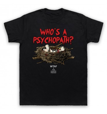 Who's A Psychopath? Mandy Tyson Eggs T-Shirt