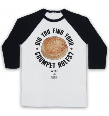 Did You Find Your Crumpet Holes? Kerry Mucklowe Baseball Tee