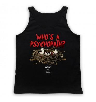 Who's A Psychopath? Mandy Tyson Eggs Tank Top Vest