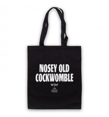 Nosey Old Cockwomble Kurtan Mucklowe Tote Bag