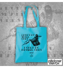 I Don't Do Small Ones Only Massive Ones Mandy Tattoo Tote Bag