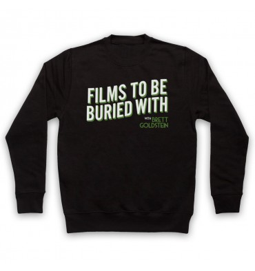 Films To Be Buried With Text Logo Sweatshirt