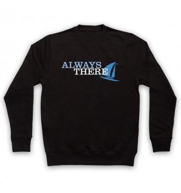 Always There Text Logo Sweatshirt