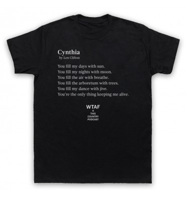 Len's Poem For Cynthia T-Shirt