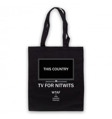 This Country TV For Nitwits Tote Bag