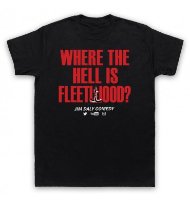Where The Hell Is Fleetwood? T-Shirt