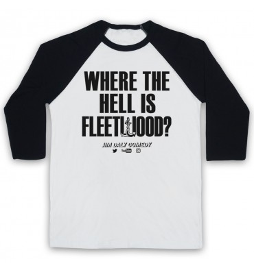 Where The Hell Is Fleetwood? Baseball Tee