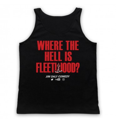 Where The Hell Is Fleetwood? Tank Top Vest