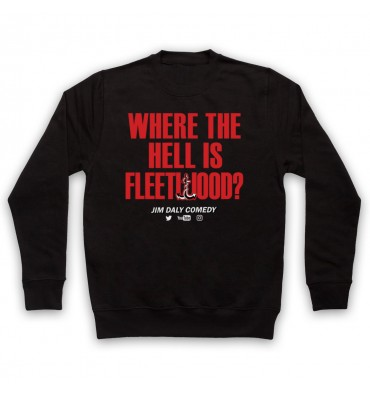 Where The Hell Is Fleetwood? Sweatshirt