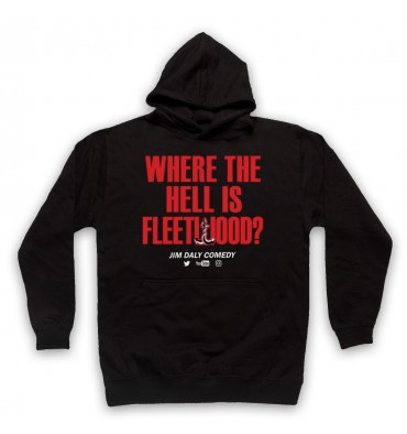 Where The Hell Is Fleetwood? Hoodie