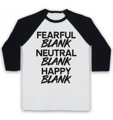 BLANK Fearful Blank Neutral Blank Happy Blank Monochrome Baseball Tee
