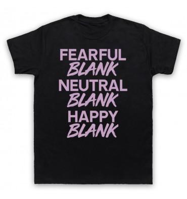 BLANK Fearful Blank Neutral Blank Happy Blank Logo Colours T-Shirt